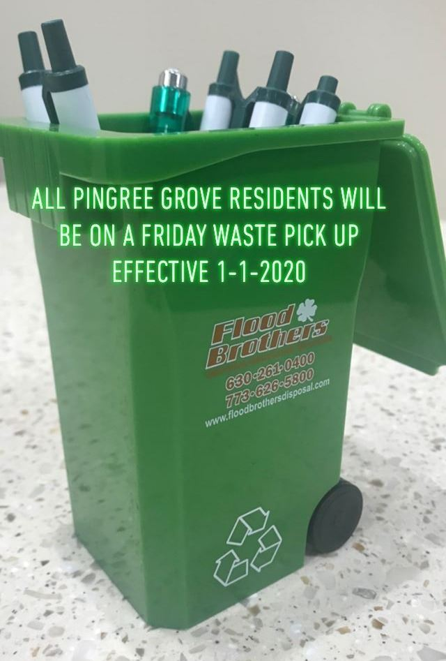 All VoPG will be Friday Waste Pick Up